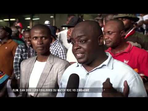 GRAND REPORTAGE ELIM CAN 2019 LES COULISSES DU MATCH RDC VS ZIMBABWE Final