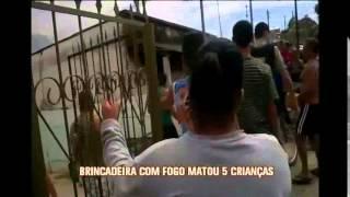 Pol�cia conclui que brincadeira com f�sforos matou cinco crian�as em Barroso