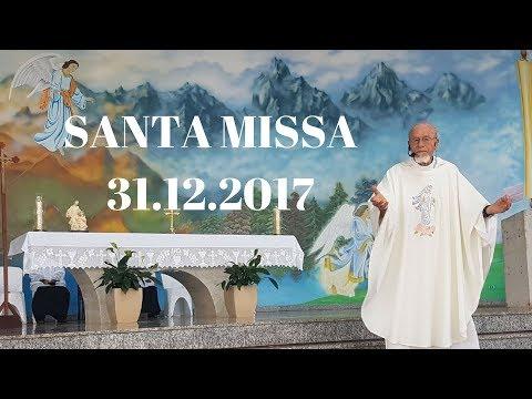 Santa Missa | 31.12.2017 | Padre José Sometti | ANSPAZ