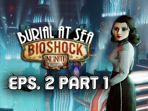 Bioshock Infinite: Burial at Sea Episode 2 Walkthrough Part 1 - Atlas Returns! (PC 1080p Ultra)