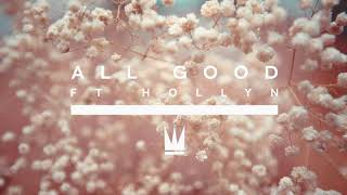 Capital Kings - All Good (with Hollyn)