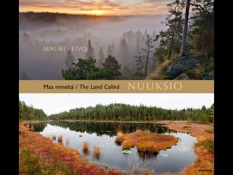 Maa nimeltä Nuuksio / The Land Called Nuuksio