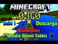 MINECRAFT POCKET EDITION 0.11.0 BUILD 1 - REVIEW - DESCARGA - NVIDIA SHIELD TABLET