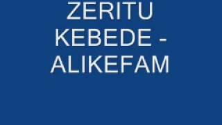 "Zeritu Kebede - Alikefam ""አልከፋም"" (Amharic)"