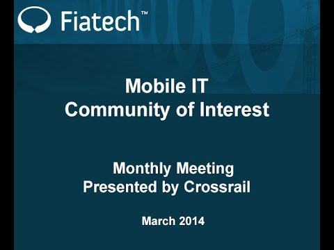 Fiatech Mobile IT Community of Interest - Crossrail - March 5, 2014