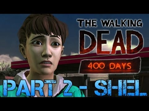 The Walking Dead: 400 Days | PART 2 - SHEL | Gameplay Walkthrough PC (Commentary/Face Cam)