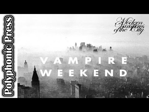 Album Review: Vampire Weekend - Modern Vampires of the City