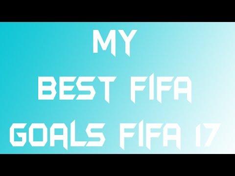 my best Fifa goals in Fifa 17