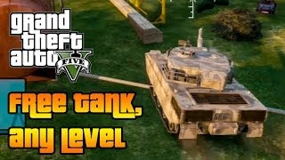 ★ GTA 5 Online : How To Get FREE TANK In ANY LEVEL