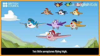 Ten little aeroplanes - Nursery Rhymes & Kids Songs - LearnEnglish Kids British Council