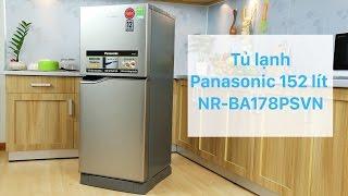 Tủ lạnh Panasonic 152 lít NR-BA178PSVN - Tủ lạnh Inverter dung tích nhỏ đầu tiên tại Việt Nam