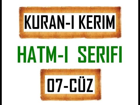 Kuran-i Kerim HATM-İ ŞERİFİ- 7 CÜZ  ***KURAN.gen.tr----KURAN.gen.tr***
