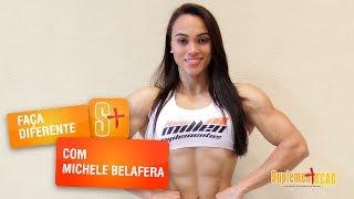 Faça Diferente com Michele Belafera