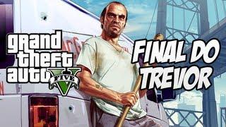 GTA V Final Do Trevor
