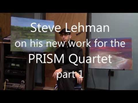 Steve Lehman on his PRISM Quartet commission, Part 1