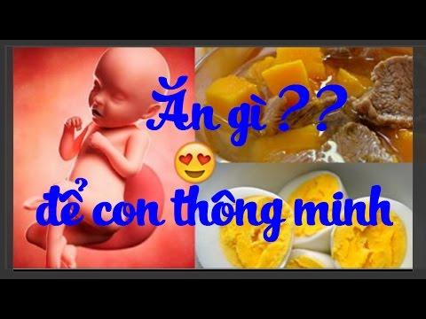 Thai nhi chào đời sẽ rất thông minh nếu mẹ thường ăn những món này trong thai kỳ