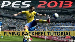 PES 2013 Flying Backheel Kick Expanded Tutorial