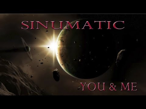 Sinumatic - You & Me - New Rap Song