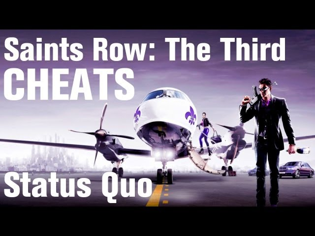 Saints Row 3 Cheats: Spawn Status Quo