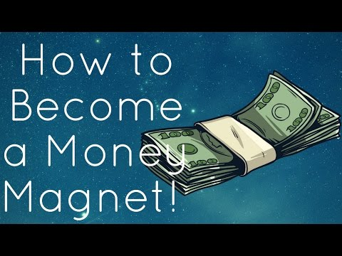 How To Become A Money Magnet! (Use This!)