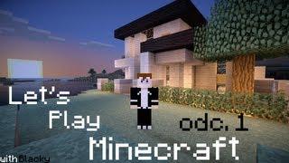 Let's Play Minecraft Odc. 1 Seria Jak Każda Inna
