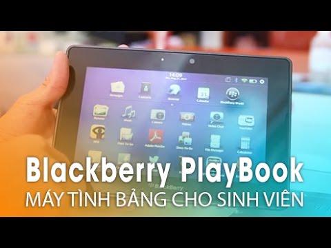 Blackberry PlayBook: Máy tính bảng giá cực rẻ dành cho sinh viên!