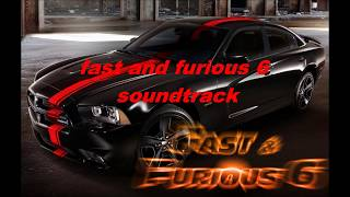 Fast And Furious 6 Soundtrack