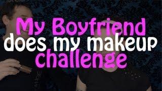 My Boyfriend Does My Makeup Challenge!