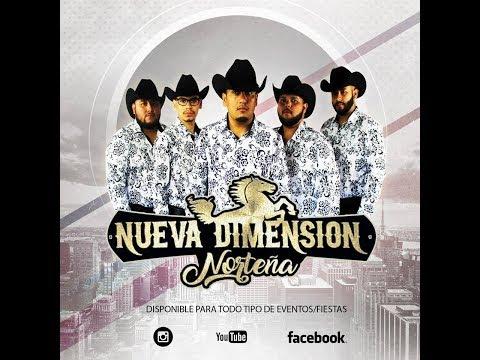 nueva dimensión nortena cumbias nortenas