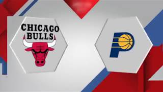 Chicago Bulls vs Indiana Pacers: December 6, 2017