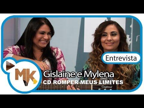 Gislaine e Mylena - CD Romper Meus Limites - Entrevista News MK Music - (News)