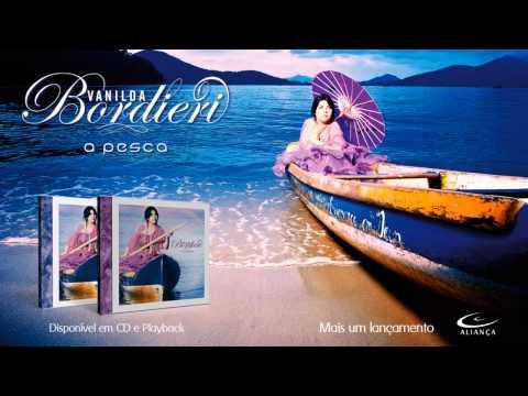 VANILDA BORDIERI - A Pesca