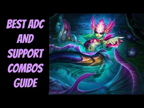 Best ADC + Support Combos Guide In-Depth  -- League of Legends