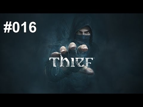 Thief #016 - Nippel lassen Grüßen [HD+] Let's Play Thief