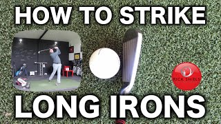HOW TO STRIKE LONG IRONS