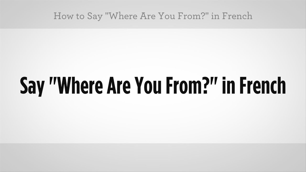 how to say who are you in french