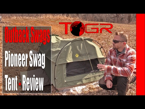 Outback Swags Pioneer Swag Tent - Review