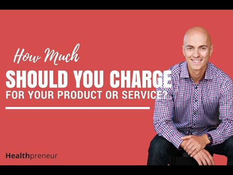 How Much Should You Charge For Your Product or Service?
