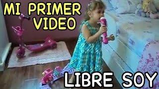 """Niña De 3 Años Cantando """"Libre Soy"""". """"Let It Go"""" From"""