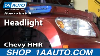 How to Install Replace Headlight Chevy HHR 06-10 1AAuto.com videos