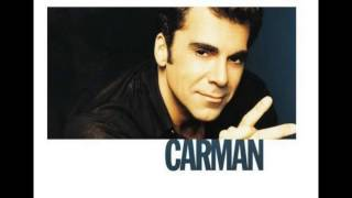 "CARMAN - ""I've Been Delivered"""
