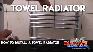 How to install a towel radiator