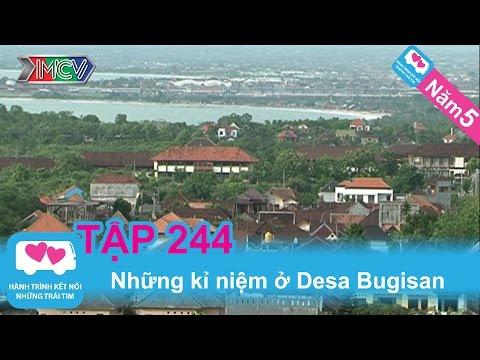 Những kỷ niệm ở Desa Bugisan | LOVEBUS | Năm 5 | Tập 244 | 300713