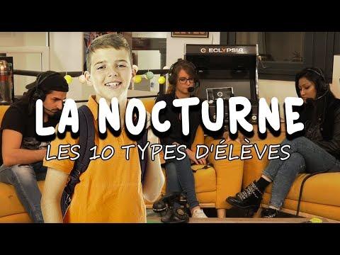 LES 10 TYPES D'ÉLÈVES - La Nocturne S03E7