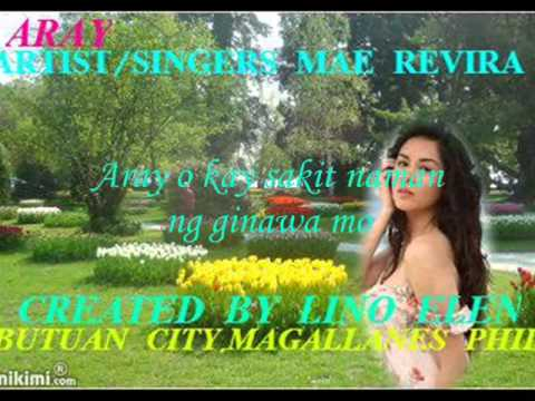 Aray-- Mae Rivera W/ Lyrics