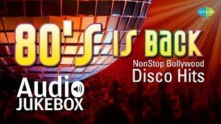 80s NON STOP Bollywood DISCO Hits - Audio Jukebox