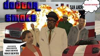 GTA San Andreas Smoke Se Convierte En Doctor Loquendo