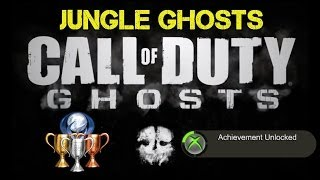 """CoD Ghosts """"Jungle Ghosts"""" Achievement / Trophy Guide"""