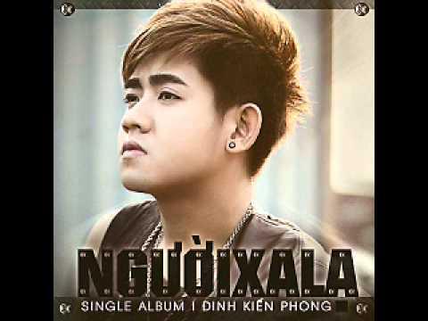 04 Em Co Nguoi Khac - Dinh Kien Phong (Album Nguoi Xa La)
