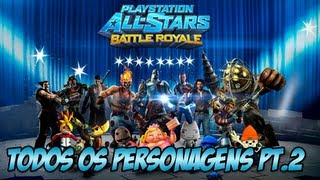 Playstation All Star Battle Todos Os Personagens Parte 2